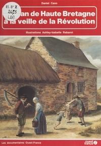 Daniel Cano et Ashley-Isabelle Rabarot - Paysan de Haute Bretagne à la veille de la Révolution.