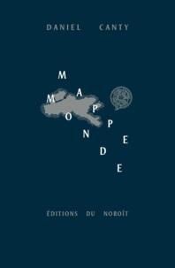 Daniel Canty - Mappemonde - La littérature en temps et lieux.