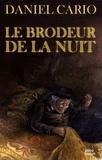 Daniel Cario - Le brodeur de la nuit.