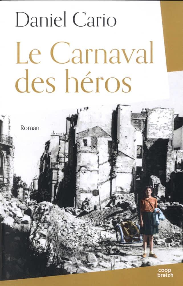 https://products-images.di-static.com/image/daniel-cario-le-carnaval-des-heros/9782843468780-475x500-2.jpg