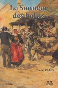 Daniel Cario - Le Sonneur des halles.