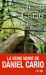 Daniel Cario - Les bâtards du diable.