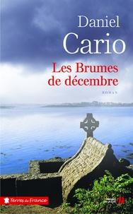 Téléchargement gratuit de livres avec isbn Les brumes de décembre 9782258152649 (French Edition) par Daniel Cario