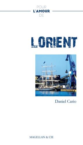 Daniel Cario - Pour l'amour de Lorient.