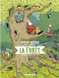 Daniel Casanave et Nelly Boutinot - Hubert Reeves nous explique - tome 2 - La forêt - La forêt.
