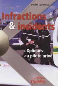 Daniel Casanova - Infractions et incidents expliqués au pilote privé.
