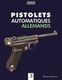 Les Pistolets Automatiques Allemands - Daniel Casanova pdf epub