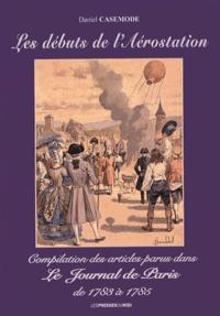 Les débuts de laérostation - Compilation des articles parus dans le Journal de Paris de 1783 à 1785.pdf