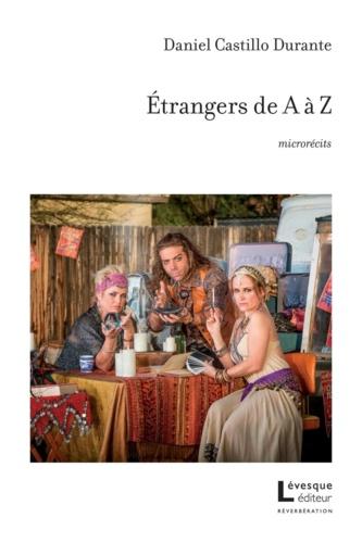 Daniel Castillo Durante - Étrangers de A à Z.
