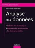 Daniel Caumont et Silvester Ivanaj - Analyse des données - Méthodes et outils statistiques, applications à la prise de décision, cas d'entreprises détaillés.
