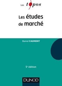 Daniel Caumont - Les études de marché.