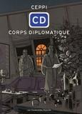Daniel Ceppi - CD Corps Diplomatique  : Version intégrale.