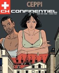 Daniel Ceppi - CH Confidentiel Tome 3 : Nom de code : Mata Hari.