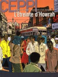 Daniel Ceppi - Stéphane Clément, chroniques d'un voyageur Tome 5 : L'étreinte d'Howrah.