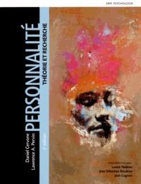 Daniel Cervone et Lawrence A. Pervin - Personnalité - Théorie et recherche.