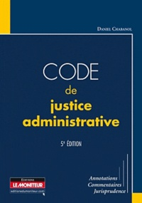 Code de justice administrative - Daniel Chabanol pdf epub