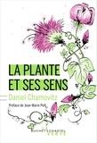 Daniel Chamovitz - La plante et ses sens.