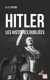 Daniel-Charles Luytens - Hitler - Les histoires oubliées.