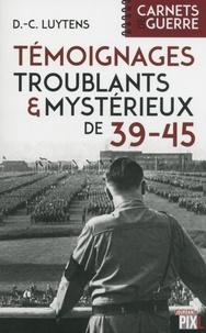 Témoignages troublants et mystérieux de 39-45.pdf