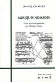 Daniel Charles - Musiques nomades.