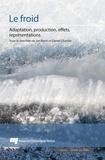 Daniel Chartier et Jan Borm - Le froid - Adaptation, production, effets, représentations.