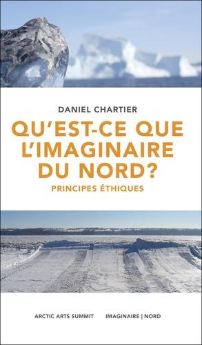 Qu'est-ce que l'imaginaire du Nord ?. Principes éthiques