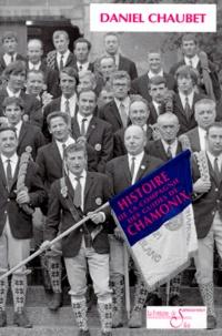 Daniel Chaubet - Histoire de la Compagnie des guides de Chamonix.
