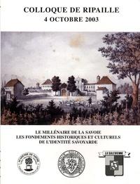 Daniel Chaubet - Le millénaire de la Savoie - Les fondements historiques et culturels de l'identité savoyarde - Colloque de Ripaille, 4 octobre 2003.