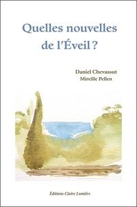 Daniel Chevassut et Mireille Pellen - Quelles nouvelles de l'Eveil ?.