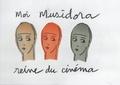 Daniel Chocron et La mare fontaine De - Moi Musidora Reine du Cinéma.
