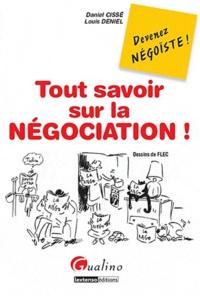 Tout savoir sur la négociation! - Quelques petits secrets pour mener toutes vos négociations à bon port.pdf