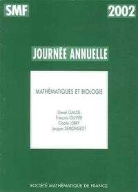 Daniel Claude et François Ollivier - Mathématiques et biologie.