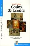 Daniel Coffigny - Grains de lumière - L'Apostolat de Jésus et l'Eucharistie.