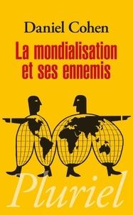 Téléchargez des livres d'anglais gratuits La mondialisation et ses ennemis