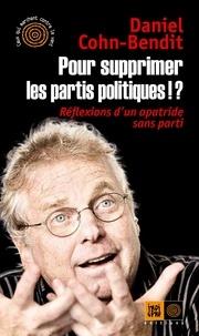 Pour supprimer les partis politiques!? - Réflexions dun apatride sans parti.pdf