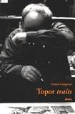 Daniel Colagrossi - Topor traits.