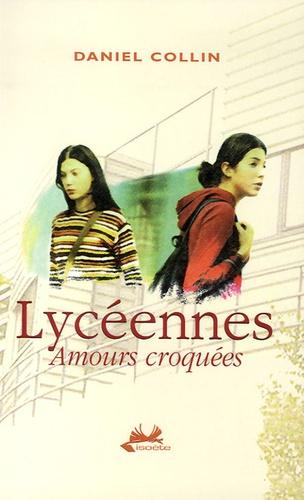 Daniel Collin - Lycéennes - Amours croquées.