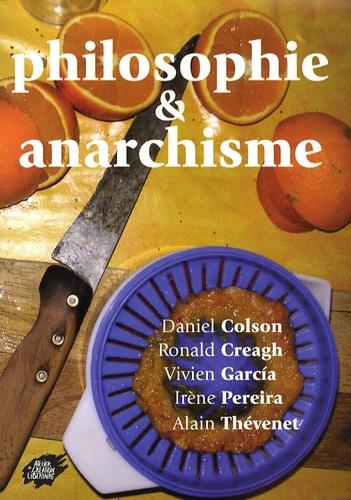 Daniel Colson et Ronald Creagh - Philosophie & anarchisme.