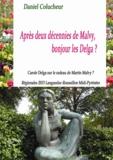 Daniel Colucheur - Après deux décennies de Malvy, bonjour les Delga ? - Carole Delga sur le radeau de Martin Malvy ? Régionales 2015 Languedoc-Roussillon Midi-Pyrénées.