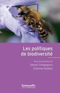 Daniel Compagnon et Estienne Rodary - Les politiques de la biodiversité.
