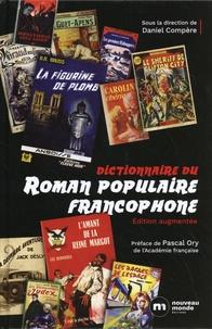 Daniel Compère - Dictionnaire du roman populaire francophone.