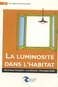 Daniel Compère et Luc Delvaux - La luminosité dans l'habitat.