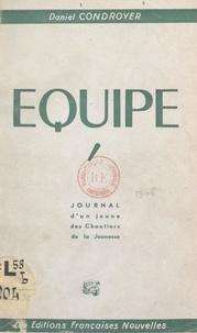 Daniel Condroyer et Joseph de La Porte du Theil - Équipe - Journal d'un jeune des Chantiers de la Jeunesse.
