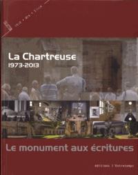 Daniel Conrod - La Chartreuse 1973-2013 - Le monument aux écritures.