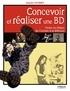Daniel Cooney - Concevoir et réaliser une BD - Toutes les étapes de l'écriture à la diffusion.