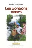 Daniel Coquard - Les bonbons amers - Les chemins de la nature.