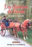 Daniel Coquard - Les chemins de l'école - La courte-échelle.