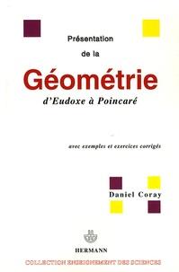 Daniel Coray - Présentation de la géométrie d'Euxode à Poincaré - Avec exemples et exercices corrigés.