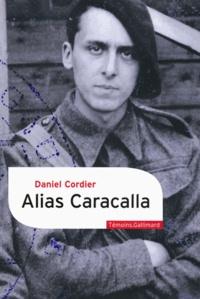 Daniel Cordier - Alias Caracalla.