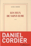 Daniel Cordier - Les feux de Saint-Elme.